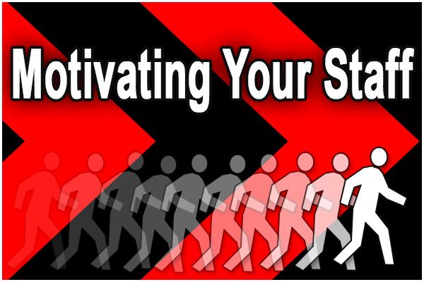 Motivating staff